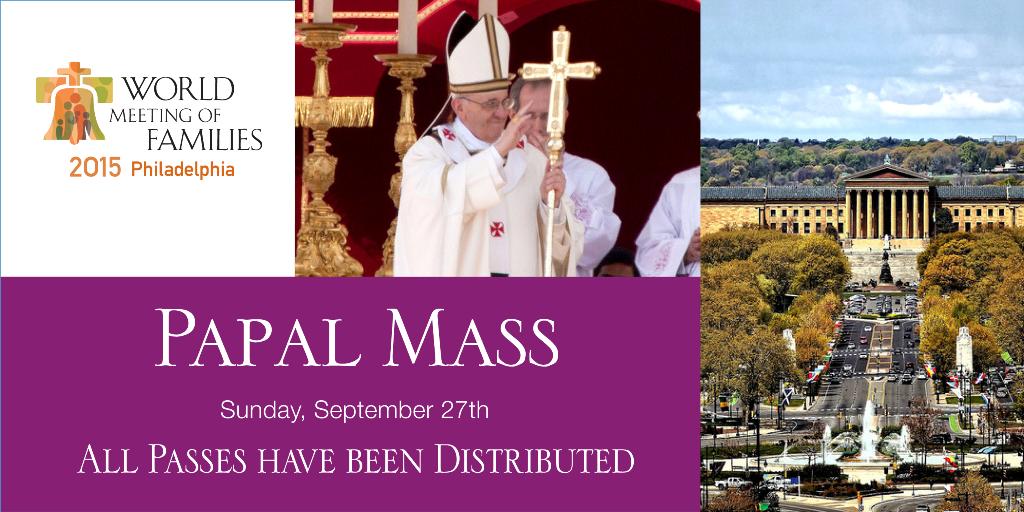 10 тыс. билетов на Мессу с участием Папы Римского в Филадельфии были розданы всего за полминуты