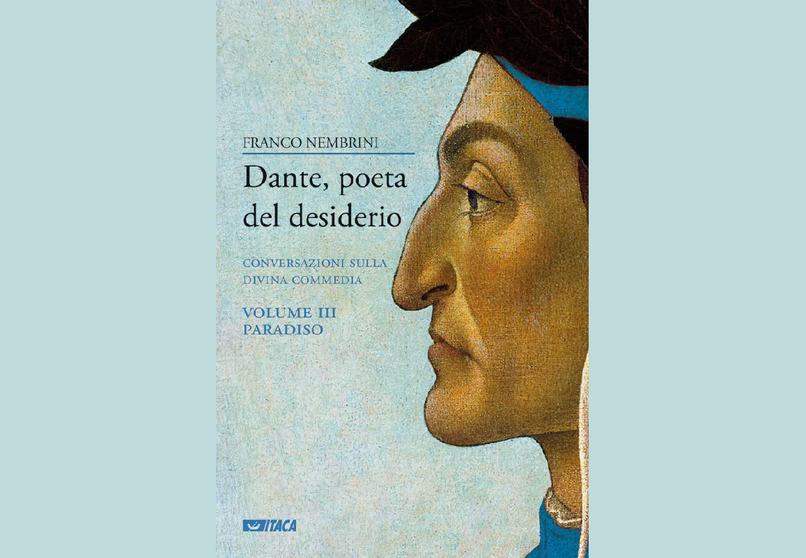 «ПОЭТ ЖЕЛАНИЯ» (Франко Нембрини о «Божественной комедии» Данте. Часть III, РАЙ)