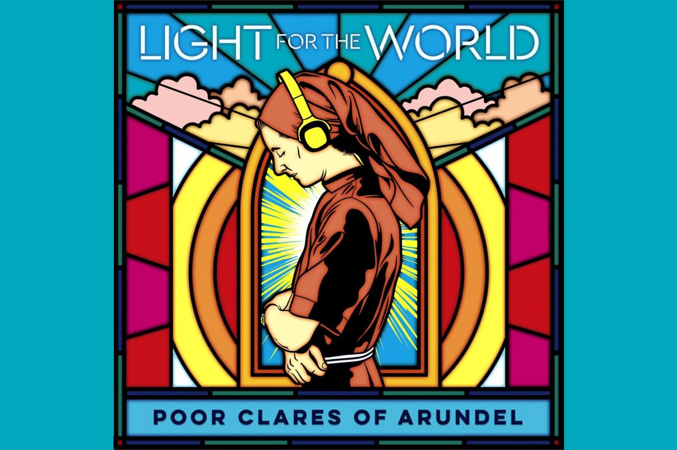 Клариссы из Арундела выпустили CD-альбом «Свет миру»