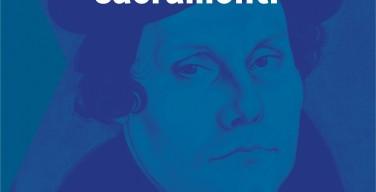 Мартин Лютер и Святые Таинства